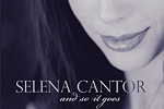 Selena Cantor - And So It Goes