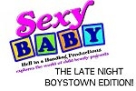 Sexy Baby: Late Night Boystown Edition