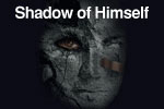 Shadow of Himself