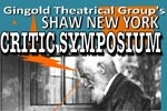 Shaw New York Critic Symposium