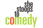 She Stoops to Comedy