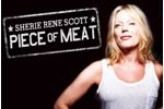 Sherie Rene Scott: Piece of Meat