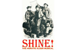 Shine! The Horatio Alger Musical