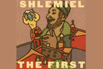 Shlemiel the First