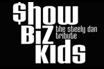 Show Biz Kids: The Steely Dan Tribute at BB Kings