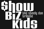 Show Biz Kids - Tribute To Steely Dan