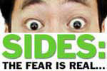 SIDES: The Fear is Real...