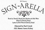 Sign-Arella, A New Musical