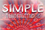 Simple: A Live Tribute to Phish