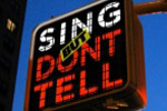 Sing, But Don't Tell