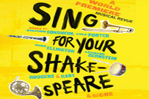 Sing For Your Shakespeare