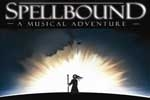Spellbound- A Musical Adventure