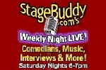StageBuddy.com's Weekly Night Live!