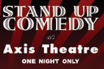 STAND UP at Axis Theatre