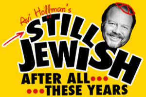 Still Jewish After All These Years: A Meshugene Life in the Theatre