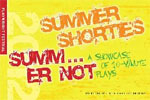 Summer Shorties Summ...err Not