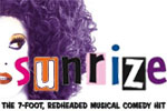 Sunrize: The 7-Foot, Redheaded Musical Comedy Hit