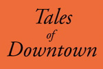 Tales of Downtown