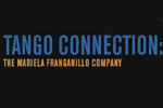 Tango Connection: The Mariela Franganillo Company