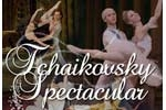 Tchaikovsky Spectacular: Highlights from Tchaikovsky's most Influential Ballets Sleeping Beauty, Swan Lake and Nutcracker
