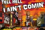 Tell Hell I Ain't Comin' - The Musical