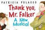 Thank You, Mr. Falker, A New Musical