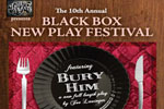 The 10th Annual Black Box New Play Festival
