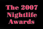 The 2007 Nightlife Awards