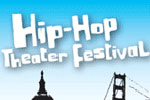 The 2009 New York City Hip-Hop Theater Festival