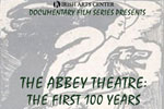 The Abbey Theatre, The First 100 Years