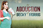 The Abduction of Becky Morris
