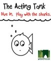 The Acting Tank