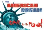 The American Dream & One for the Road