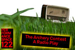 The Archery Contest, A Radio Play