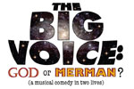 The Big Voice: God or Merman?