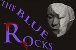 The Blue Rocks