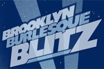 The Brooklyn Burlesque Blitz