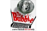 The Bubble: A Musical Dot-Comedy