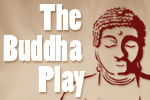 The Buddha Play
