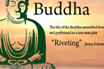 The Buddha - Triumph & Tragedy in the Life of the Great Sage