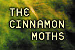 The Cinnamon Moths
