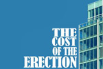 The Cost of the Erection