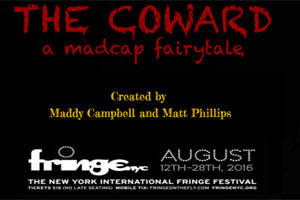 The Coward: A Madcap Fairytale