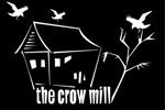 The Crow Mill