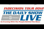 The Daily Show Indecision 2012 Tour featuring Rory Albanese, Rob Riggle and Al Madrigal