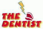 The Dentist (or Be Careful What You Put In Your Mouth)
