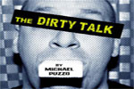 The Dirty Talk