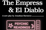 The Empress and El Diablo