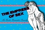 The Empress of Sex