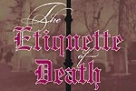 The Etiquette of Death